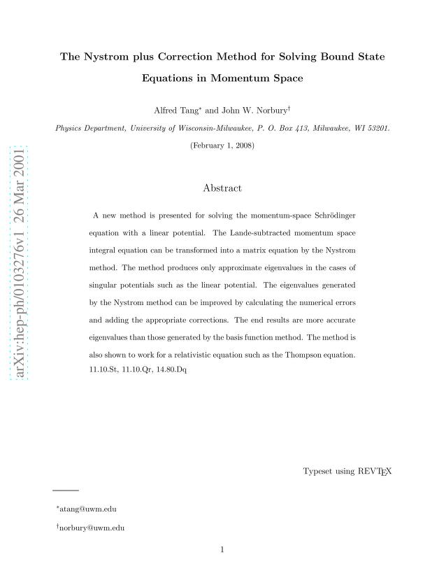 Alfred Tang - The Nystrom plus Correction Method for Solving Bound State Equations in Momentum Space