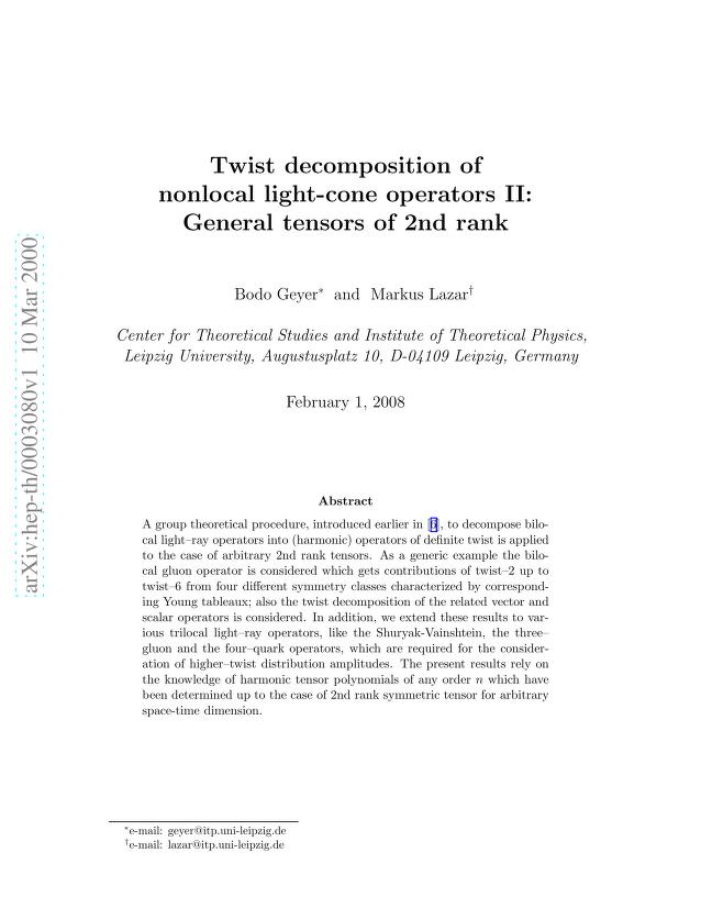 Bodo Geyer - Twist decomposition of nonlocal light-cone operators II: General tensors of 2nd rank
