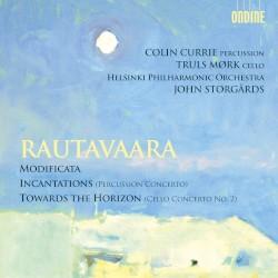 Modificata / Incantations (Percussion Concerto) / Towards the Horizon (Cello Concerto no. 2) by Rautavaara ;   Colin Currie ,   Truls Mørk ,   Helsinki Philharmonic Orchestra ,   John Storgårds