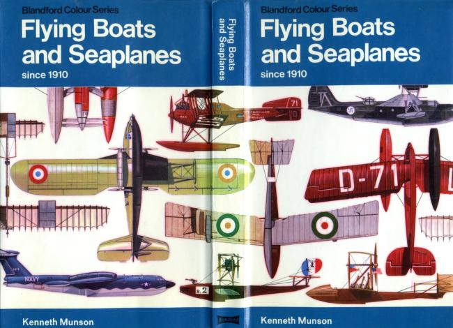 Flying-boats and seaplanes since 1910 by Kenneth Munson