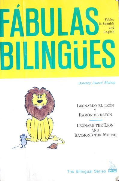 Leonardo el león y Ramón el ratón = by Dorothy Sword Bishop